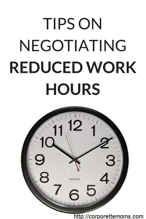 TIPS ON NEGOTIATING REDUCED WORK HOURS Pinterest