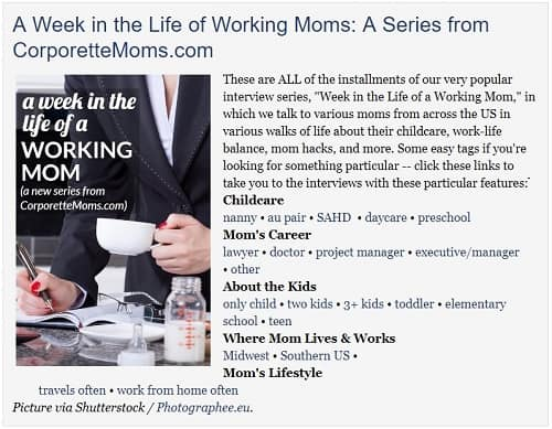 A week in the life of a working mom -- a new series from CorporetteMoms.com!