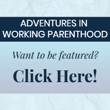 Be a featured working mom!