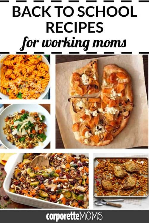 Back to school means it's time for new fall recipes -- these are some of our favorite back to school recipes for working moms!