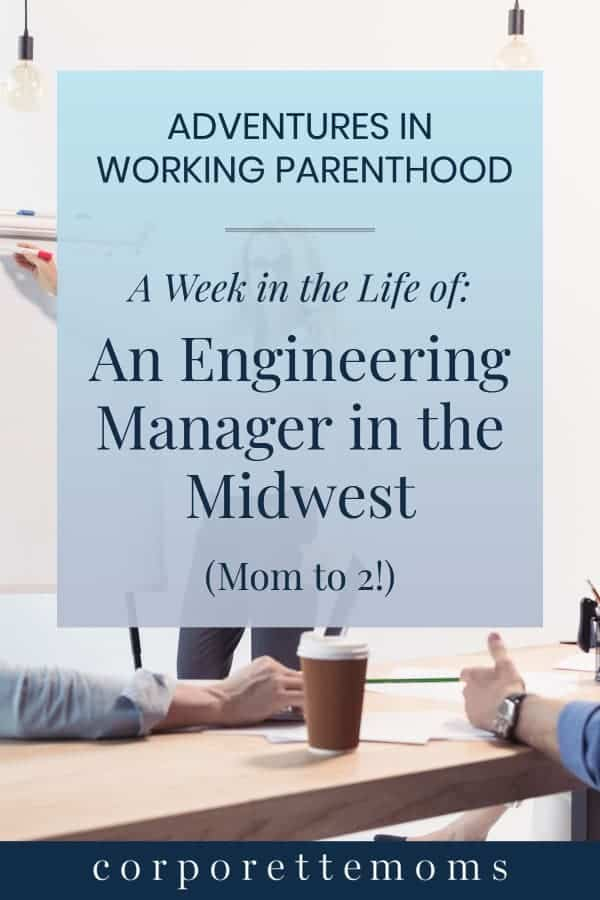 An engineering manager in the Midwest shares a week in her life as a working mom of two, including 4:30 a.m. gym wake-ups, family dietary restrictions, and her school mentoring program for girls.
