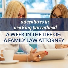 family law attorney work-life balance