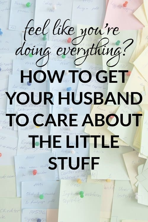 If you feel like you're the parent doing everything, you need to read this post -- great advice from working moms on how to get your husband to care about the little stuff!