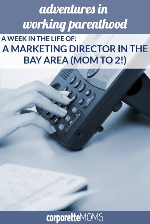 A marketing director shares her work-life balance as a working mom in the Bay Area, including how she handles late-night conference calls, the dinner/breakfast split she and her husband do with their kids, and more.