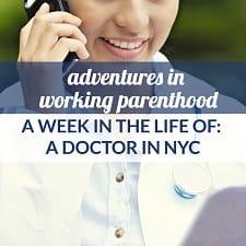 nyc doctor mom work life balance