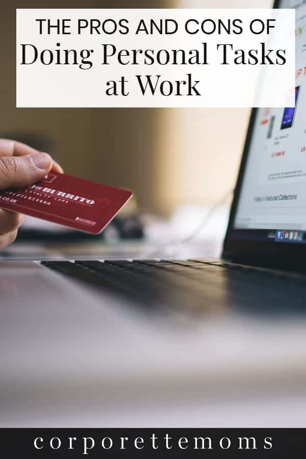 Where is the line on doing personal tasks during work hours -- and does the line change during the holiday season, whether intentionally or unintentionally? Working moms discuss what kind of personal tasks during work hours are acceptable -- and which are not!