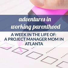 project manager mom work-life balance