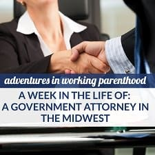 week life working mom government attorney midwest