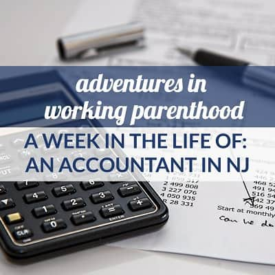 Week in the Life of a Working Mom: Accountant in New Jersey