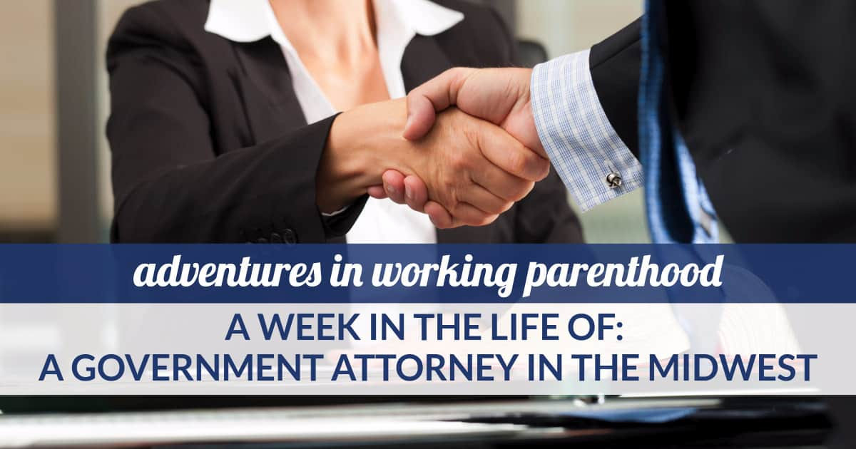 working mom advice government attorney midwest