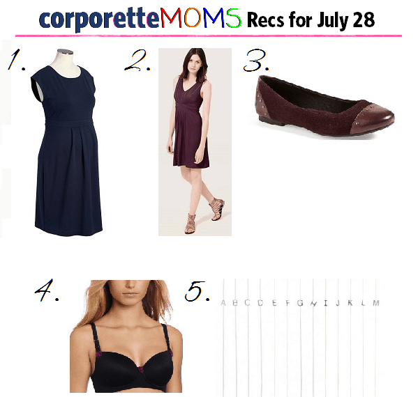 working mom recommendations 7-28
