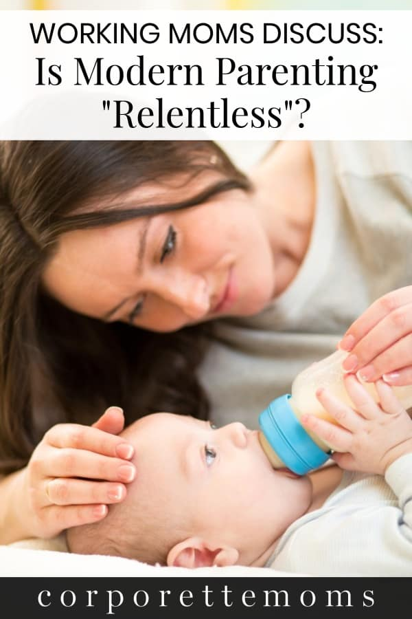 "The NYT recently called modern parenting ""relentless"" -- has that been your experience as a working mom? An introvert and WFHM shares her thoughts on the relentelessness of modern parenting -- mommy guilt -- the mommy wars -- and the concept of ""me time"" when you feel guilty when you're not with your kids every waking second..."